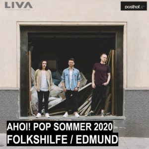 Folkshilfe / Open Air | 18.7.2020 | Ahoi! Pop Sommer 2020